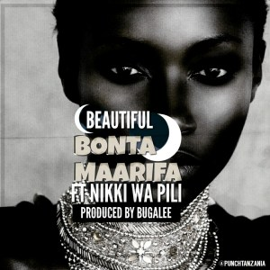 Bonta Ft. Nikki wa Pili - Beautifull
