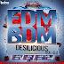 Edm VS Bdm Desilicious Vol.06  - (VALENTINES SPECIAL ALBUM)