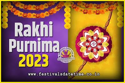 2023 Rakhi Purnima Date and Time, 2023 Rakhi Purnima Calendar