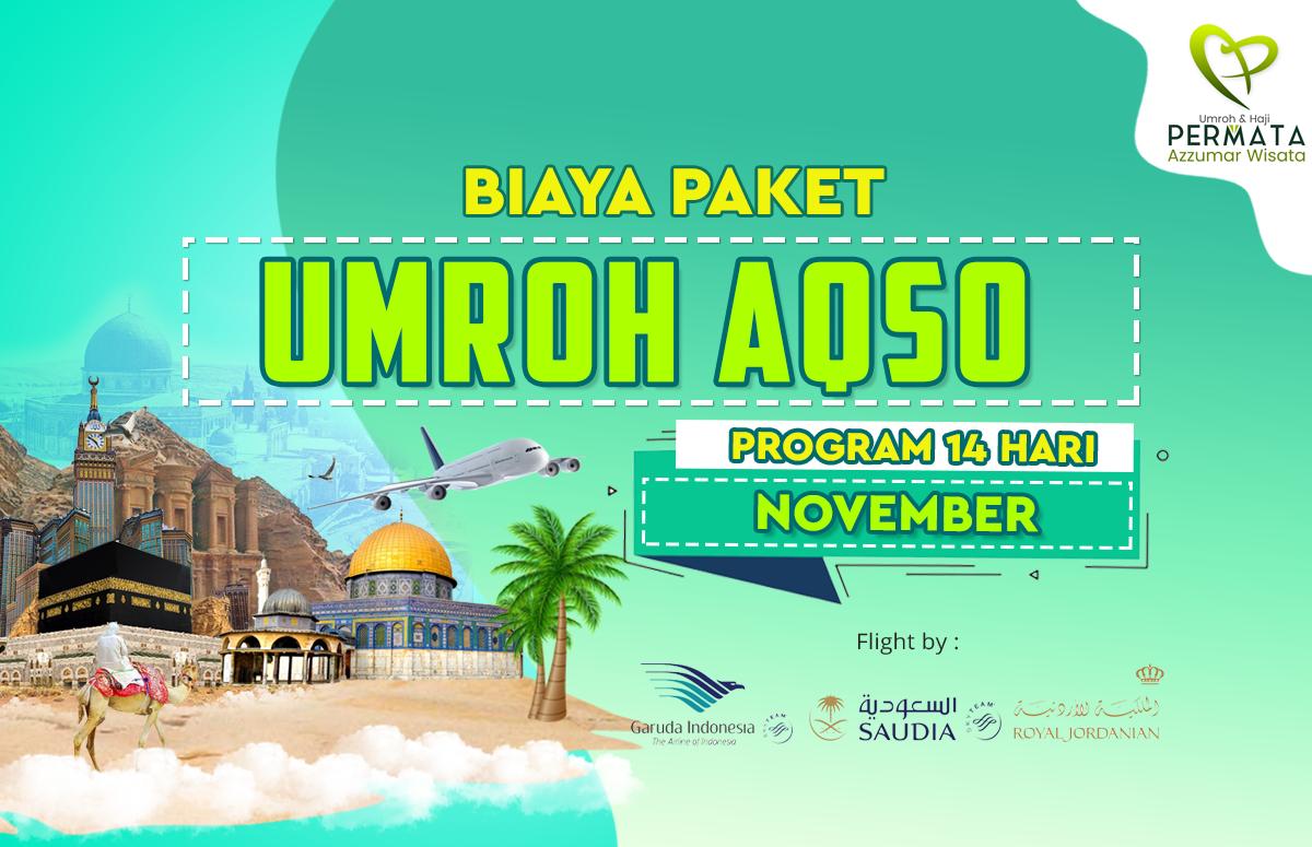 Promo Paket Umroh plus aqso Biaya Murah Jadwal Bulan November