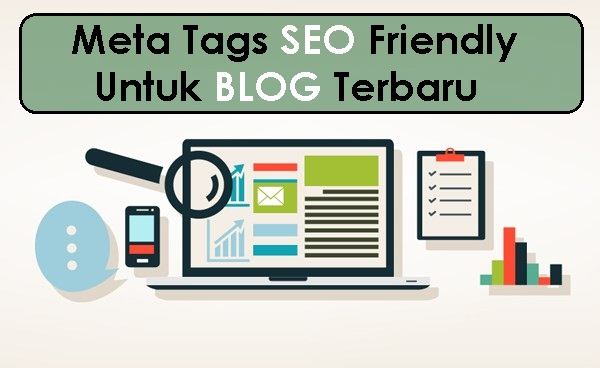 Meta Tag SEO Friendly Untuk Blog