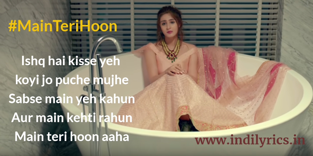 Main Teri Hoon | Dhvani Bhanushali | Song Lyrics with English