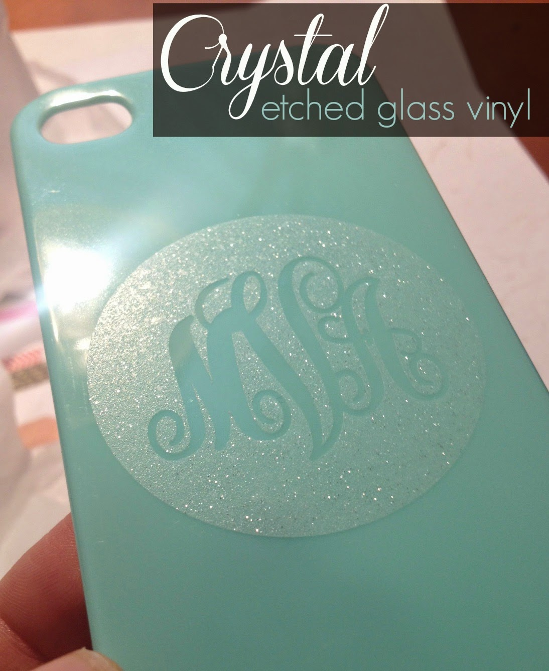 Crystal, etched glass, vinyl, monogram
