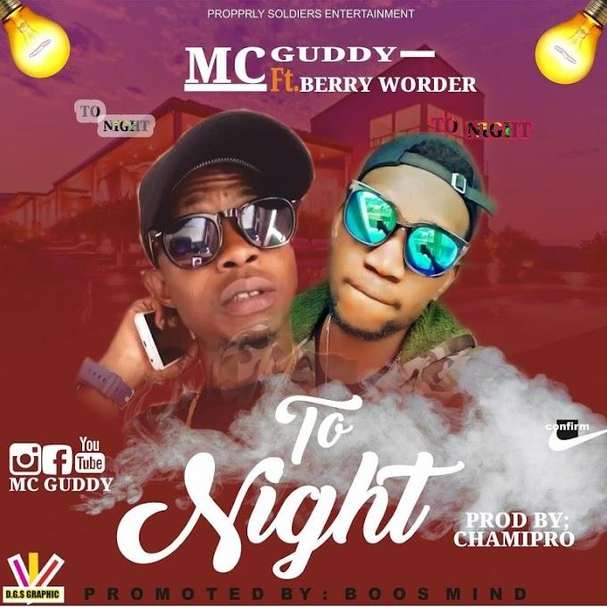 DOWNLOAD MP3: Mc Guddy Ft. Berry Wonder – Tonight