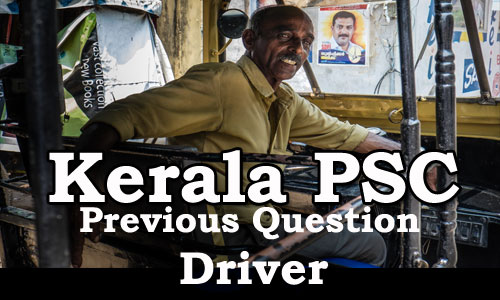 Kerala PSC - Previous Question Paper - Driver,  held on 11 Jun 2016