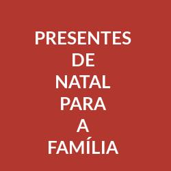 Presentes Natal para a Família