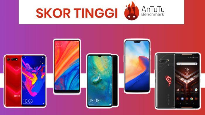 5 Smartphone Asal China dengan Skor Ranking AnTuTu Tertinggi