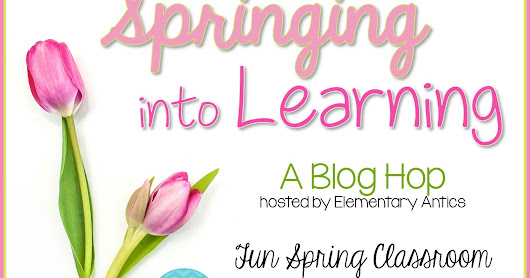 Springing into Learning Blog Hop