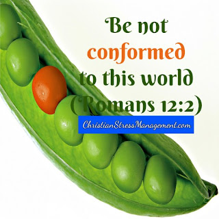 Be not conformed to this world Romans 12:2