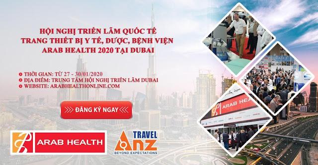 Mời tham gia Triển lãm Y tế Quốc tế khu vực Trung Đông – Arab Health 2020
