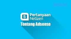 5 Pertanyaan Netizen #1 Tentang Adsense