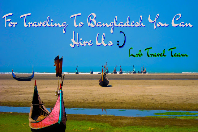 Traveling to Bangladesh, Traveling to Bangladesh you can hire us.