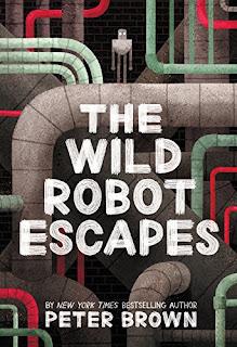 https://www.amazon.com/Wild-Robot-Escapes-Peter-Brown/dp/0316382043/ref=pd_sbs_14_1?_encoding=UTF8&pd_rd_i=0316382043&pd_rd_r=85PK85HNFS73V0810P3B&pd_rd_w=etNcp&pd_rd_wg=UZLr4&psc=1&refRID=85PK85HNFS73V0810P3B&dpID=51c%252BsjN-MTL&preST=_SY291_BO1,204,203,200_QL40_&dpSrc=detail