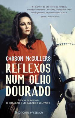 Resultado de imagem para REFLEXOS NUM OLHO DOURADO - Carson McCullers
