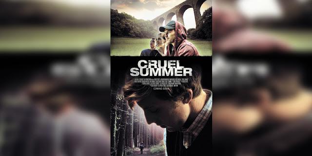 Sinopsis, detail dan nonton trailer Film Cruel Summer (2016)