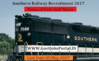Southern Railway Recruitment 2017– Staff Nurse