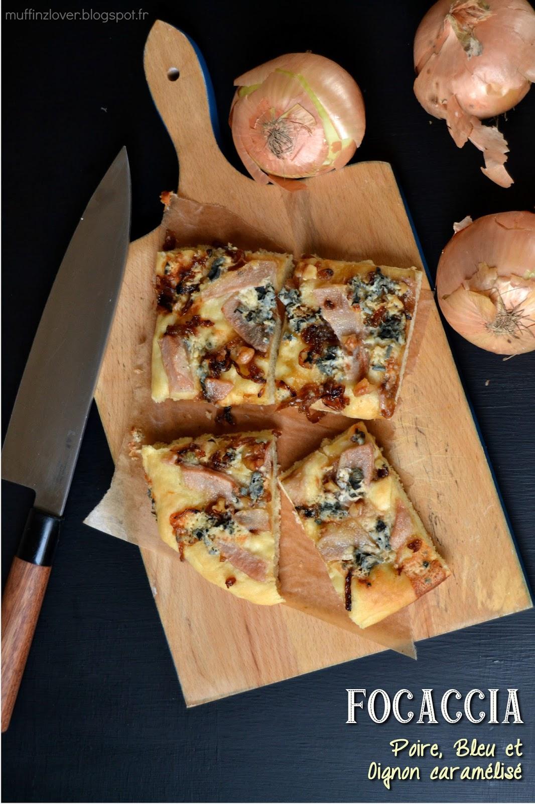 Recette Focaccia Poire-bleu - muffinzlover.blogspot.fr