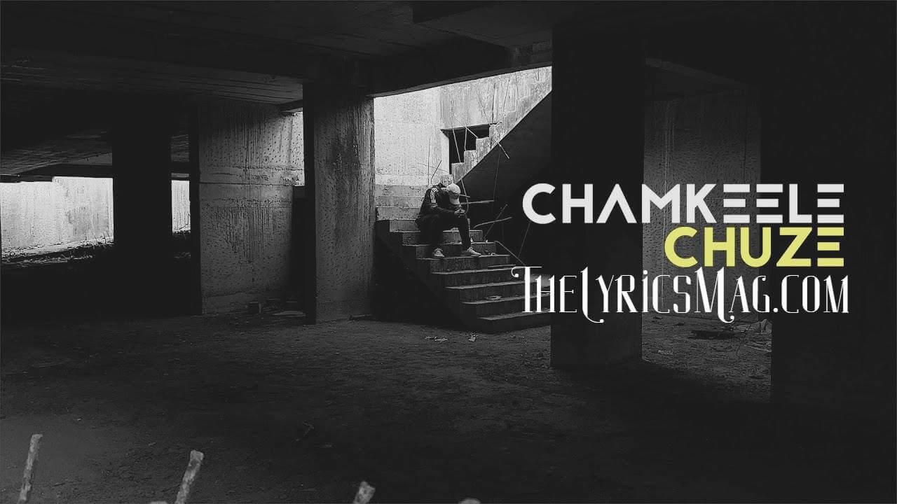 Chamkeele Chuze Song Lyrics