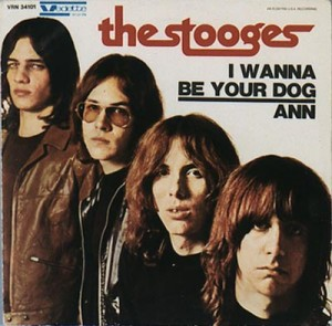 Carátula del single: I Wanna Be Your Dog, The Stooges (1969)