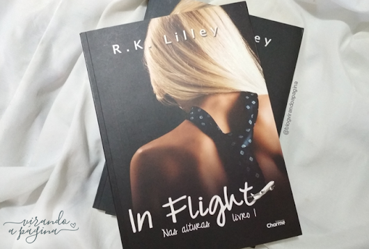[Resenha] In Flight, Nas Alturas #1, R. K. Lilley, Editora Charme