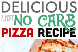 Delicious Almost No Carb Pizza Recipe