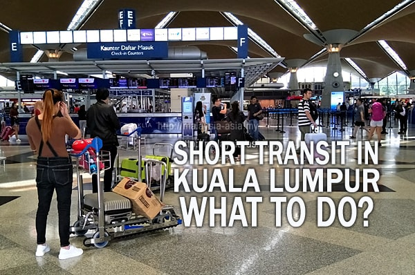 Malaysia Transit - What to do