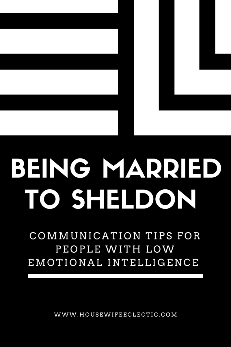 Being Married to Sheldon: Communication Tips for