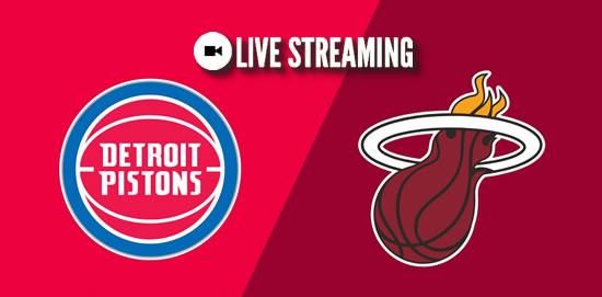 LIVE STREAMING: Detroit Pistons vs Miami Heat 2018-2019 NBA Season