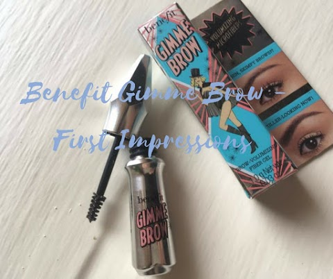 Benefit Gimme Brow - First Impressions