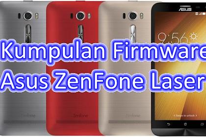 Kumpulan Firmware Asus ZenFone Laser