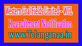 Western Coal Fields Limited – WCL Recruitment Notification  2017