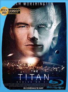 The Titan (2018) HD [1080p] Latino [GoogleDrive] SilvestreHD
