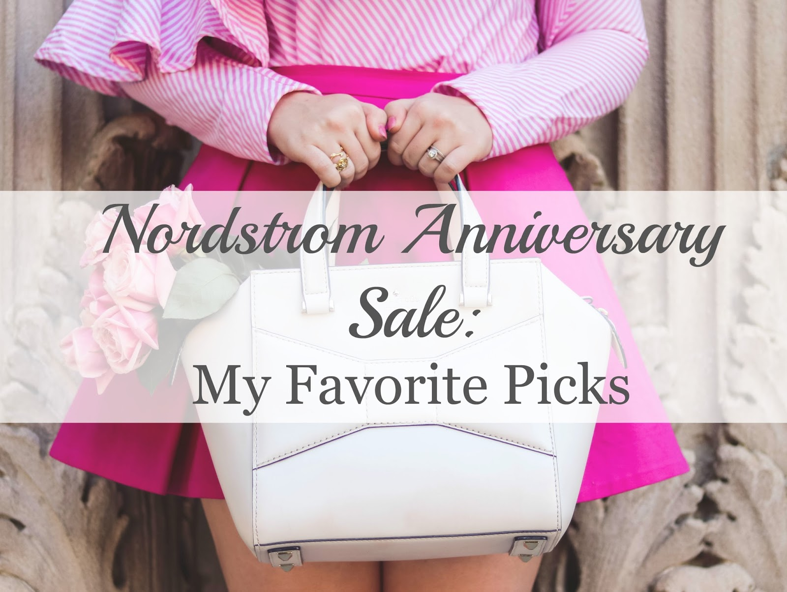 Nordstrom Anniversary Sale: My Favorite Picks