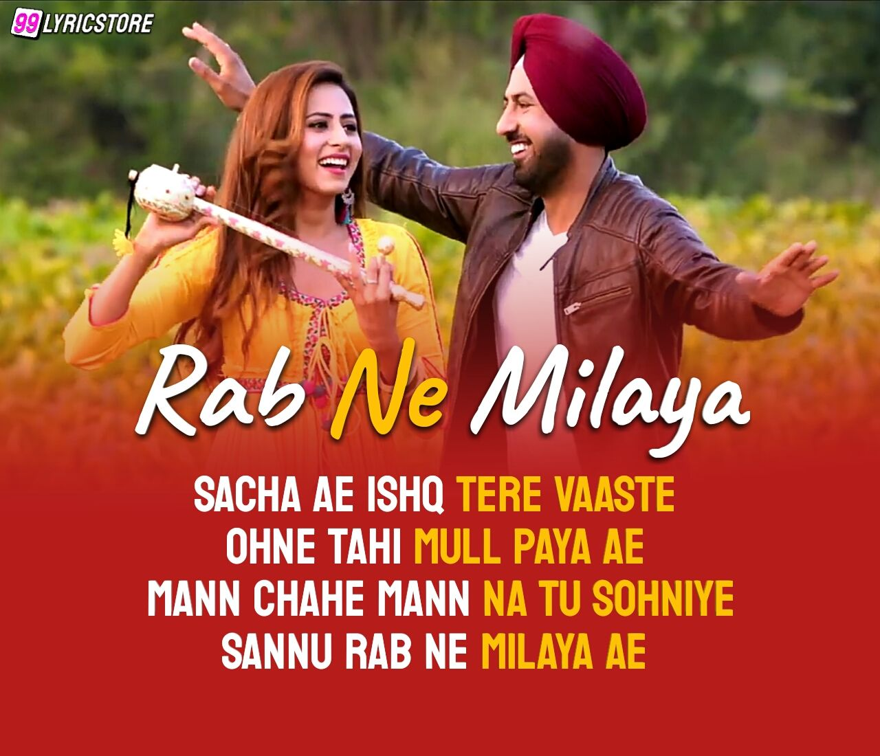 Rab Ne Milaya Punjabi Song Lyrics Sung by Kamal Khan from movie Chandigarh Amritsar Chandigard