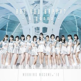 [Lirik+Terjemahan] Morning Musume.18 - Are you happy? (Apakah Kau Bahagia?)