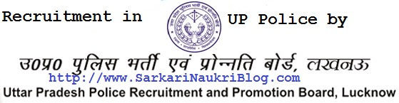 Naukri Vacancy Recruitment in UP Police by UPPRPB