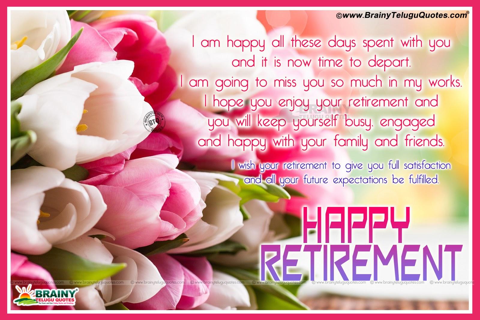 Happy Retirement Day Quotes Greetings Wishes With Blooming
