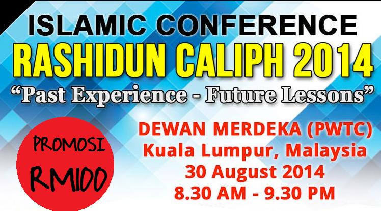 Promosi Tiket Islamic Conference Rashidun Caliph 2014.