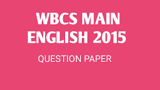 WBCS main english Questions Paper 2015 Download