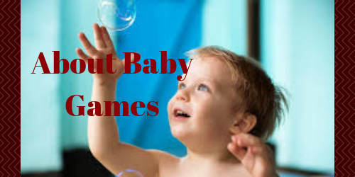 About Baby Games