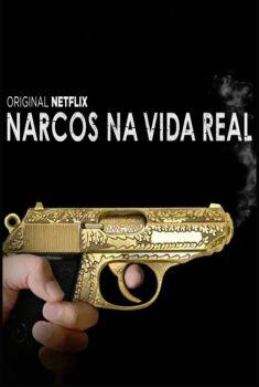 Narcos na Vida Real 1ª Temporada Torrent - WEB-DL 720p Dual Áudio