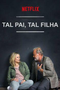 Baixar Tal Pai, Tal Filha (2018) Dublado via Torrent
