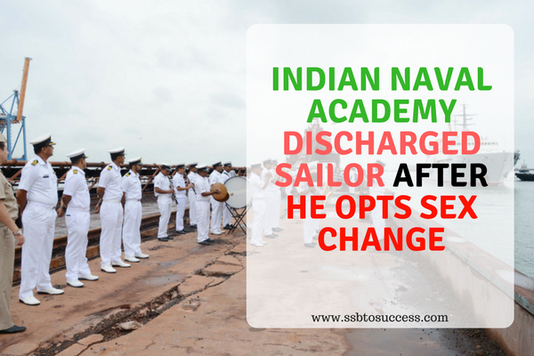 Indian Naval Academy Discharged Sailor After he Opts Sex Change