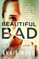 Beautiful Bad by Annie Ward book cover and review