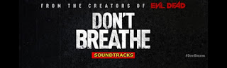 dont breathe soundtracks-nefesini tut muzikleri