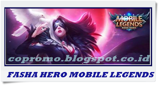 Hero Baru Fasha Mobile Legends