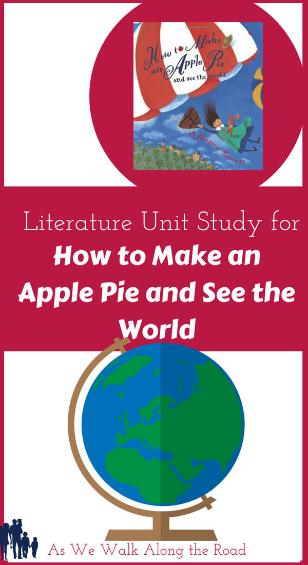 Geography unit study with How to Make an Apple Pie and See the World