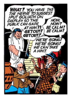 "Batman (1940) #2 Page 45 Panel 5: The Doctor refuses to ""put Goliath on display"" to make a profit."