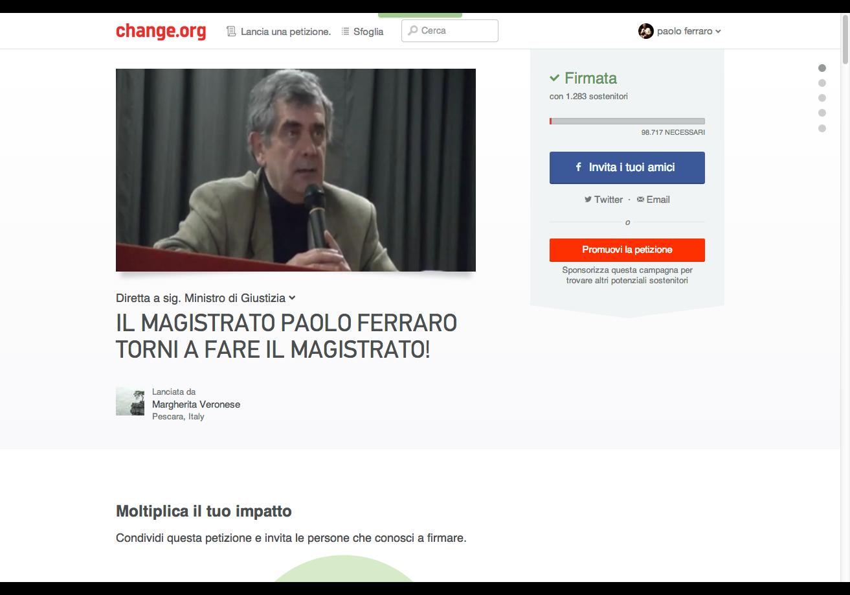 https://www.change.org/it/petizioni/sig-ministro-di-giustizia-il-magistrato-paolo-ferraro-torni-a-fare-il-magistrato