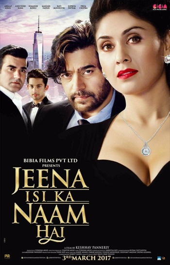 Jeena Isi ka Naam Hai 2017 Hindi 720p DTHRip 1.2GB